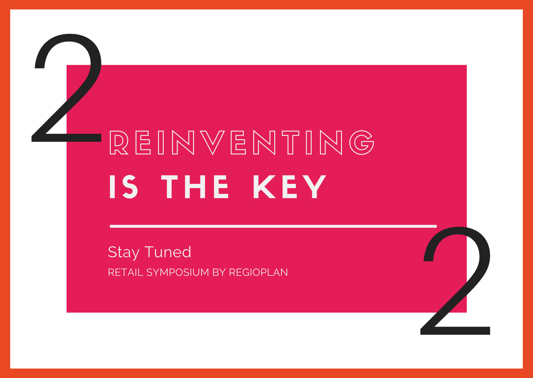 """Reinventing is the key"""